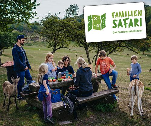 FAMILIENSAFARI – DAS SAARLAND ABENTEUER